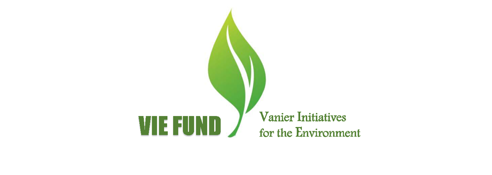 VIE fund - Vanier Initiatives for the Environment